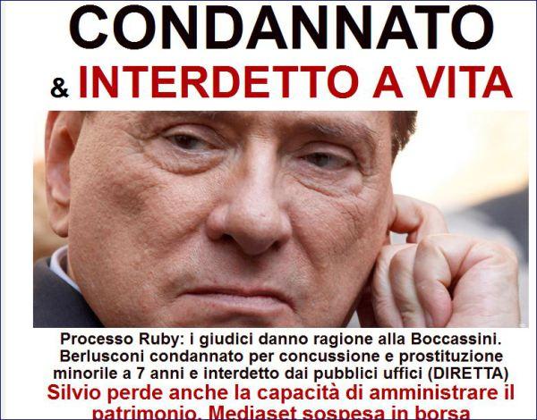 Tutte le condanne di Berlusconi, delinquente naturale abituato a comprare tutto e tutti.