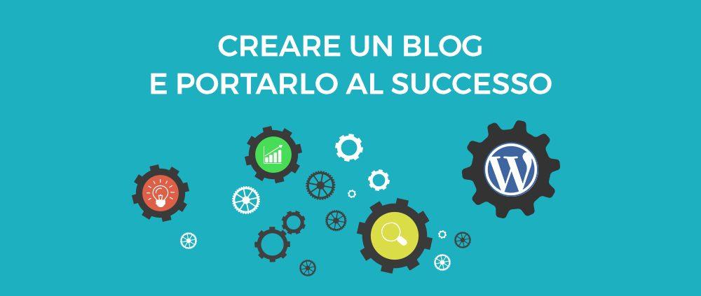 Ecco come fare ad avere un blog di successo, consigli!